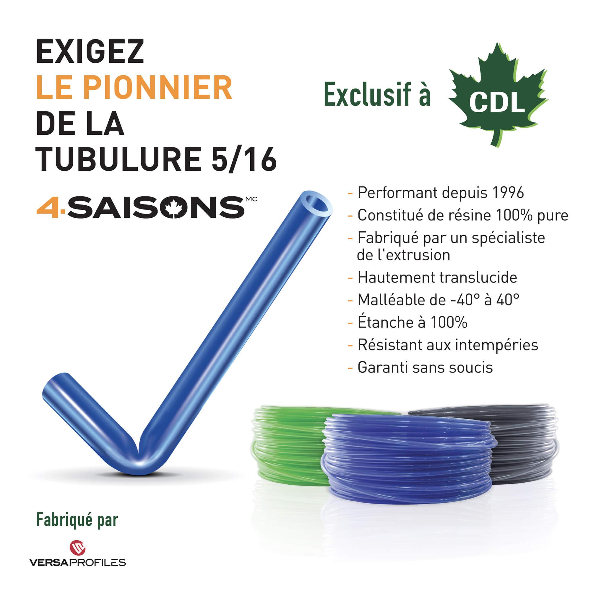Tubulure 4-Saisons 5/16 CDL